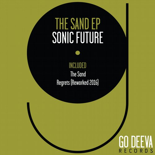 Sonic Future – The Sand EP [GDV1607]